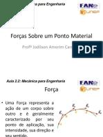Aula A2.2 - Forças Sobre Um Ponto Material_ R2