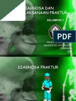Diagnosa Dan Penatalaksanaan Fraktur_Kelompok 1
