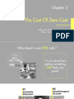 The Cost of Zero Cost Presentation