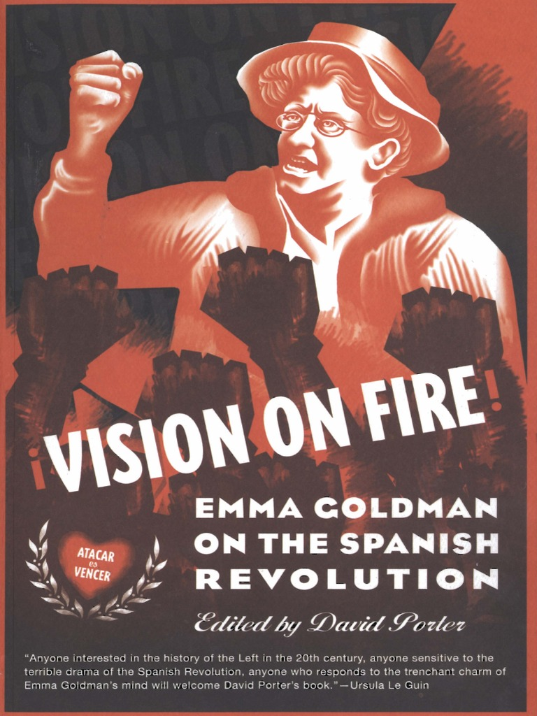 Vision on Fire Emma Goldman on the Spanish Revolution
