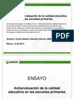 Ensayo La Autoevaluacion de La Calidad Educativa en Las Escuelas Primarias Act 3 Unidad 3 CASR 170129