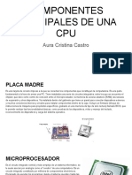 Componentes Principales de Una Cpu