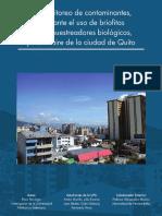 Biomonitoreo de Contaminantes Mediante El Uso de Briofitas Como Muestreadores Biologicos Para El Aire de La Ciudad de Quito