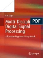 Gopi, E. S - Multi-disciplinary Digital Signal Processing _ a Functional Approach Using Matlab (2018, Springer)