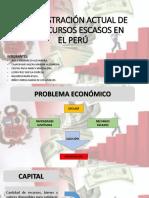 Administración Actual de Los Recursos Escasos1