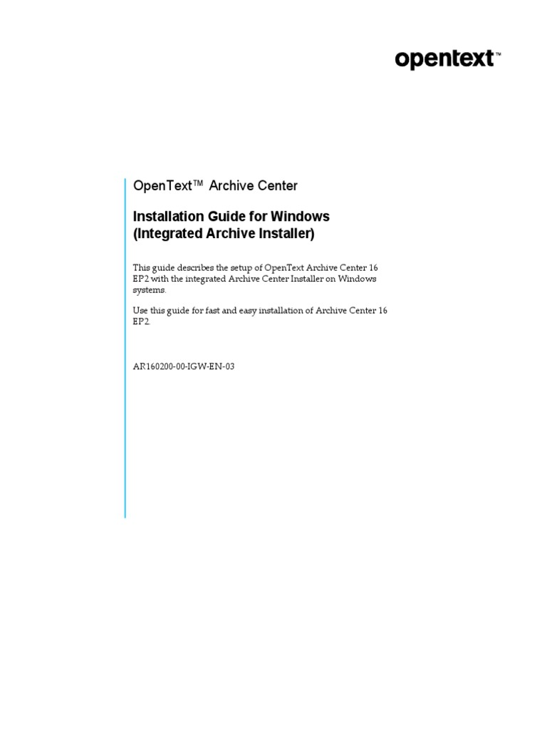 OpenText Archive Center 16 2 - Installation Guide for