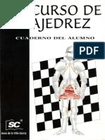 247730916 Jesus de La Villa Garcia Curso de Ajedrez Nivel 3 Cuaderno Del Alumno