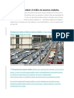 10 Maneras de Reducir El Tráfico de Nuestras Ciudades