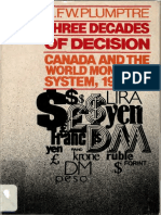 Three Decades of Decision Canada and the World Monetary System 1944-1975,