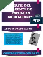 Perfil Del Docente de Escuelas Murialdinas