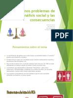 Algunos Problemas de Análisis Social y Las Consecuencias