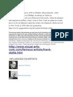 Frank Stella was born in 1936 in Malden.odt
