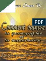 Comment Vaincre La Pornographie Et La Masturbation by Georges Iness b