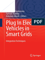 Plug in Electric Vehicles in Smart Grids Integration Techniques
