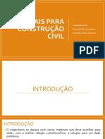 Aula 02 - Materiais Para Construção Civil