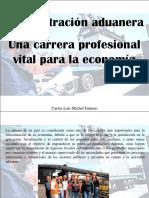 Carlos Luis Michel Fumero - Administración Aduanera, Una Carrera Profesional Vital Para La Economía