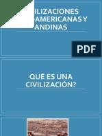 Civilizaciones Mesoamericanas y Andinas