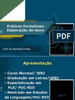 Práticas Formativas Elaboração de Texto Slides