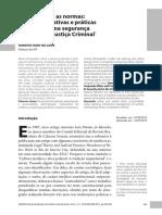 Entre as leis e as normas - Éticas corporativas e práticas profissionais na segurança pública e na Justiça Criminal . Roberto K. de Lima.pdf