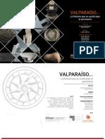Valparaíso, La Historia Que Se Oculta Bajo El Pavimento