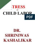 Stress of Child Labor Dr. Shriniwas Kashalikar