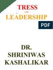Stress and Leadership Dr Shriniwas Kashalikar (2)