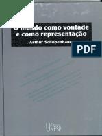 Arthur Schopenhauer - O Mundo Como Vontade E Como Representaçao.pdf