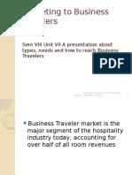 2014 SEM VIII UNIT VII Marketing to Business Travelers