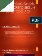 DOSIFICACIÓN DEL CONCRETO SEGÚN EL METODO ACI copia.pptx