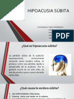 HIPOACUSIA SÚBITA.pptx