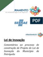 Apresentação - Projeto de Lei Inovação - PETRÓPOLIS - ALERJ - 05-04-2018