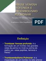 Trombose Venosa Profunda e Tromboembolismo Pulmonar
