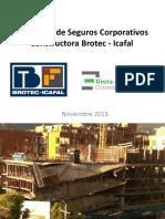 Propuesta de Seguros Corporativos Grupo Brotec - Icafal