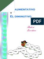 elaumentativoydiminutivo-090503194426-phpapp02.ppt