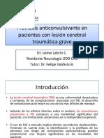 Profilaxis Terapia Anticonvulsivante en Trauma Cerebral Agudo Neurocirugia