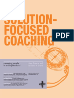 Jane Greene and Anthony M. Grant. Solution Focused Coaching Managing People in a Complex World 2003. Momentum