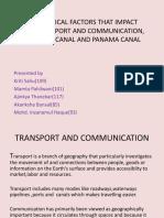 Group 5 Factors Affecting Transport and Comm, Suez, Panama