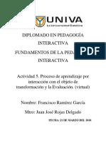 Act 5 Proceso de Aprendizaje Por Interacción Con El Objeto de Transformación y Evaluación.