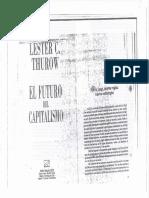 02 - El Futuro Del Capitalismo, Lester Thurow - Cap. 1 y 6