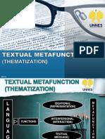 Group 2 (Discourse Studies) Textual Metafunction (Thematization)