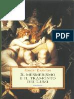 Robert Darnton - Il Mesmerismo e Il Tramonto Dei Lumi (1968) - Medusa 2005