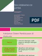 SISTEM KESEHATAN DI MALAYSIA.ppt