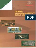 Ciudad, Vivienda Social y Suelo Urbano