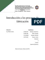 Introducción  a Los Procesos de Fabricación. Ing. méc. U.N.E.F.A. Núcleo