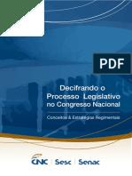 Decifrando o Processo Legislativo No Congresso Nacional