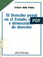 Mir Puig El Derecho Penal en el Estado Social y Democratico de Derecho.pdf