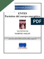ENTES Parásitos Del Cuerpo Energético . Samuel Sagan