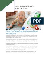 Cómo Estimular El Aprendizaje en Bebés Menores de 1 Año