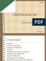 264939029 Aula 01 Cristalizacao Copiar
