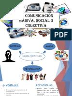 La-comunicación-masiva-social-o-colectiva-ALEGARCIA.pptx